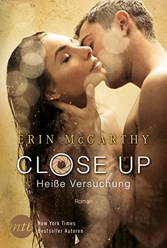 Erin McCarthy: Close up - Heiße Versuchung