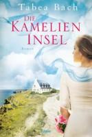 Tabea Bach: Die Kamelien-Insel