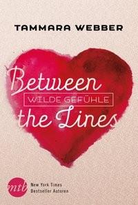 Tammara Webber: Between the Lines: Wilde Gefühle