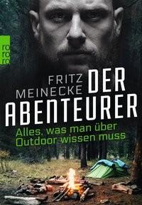Fritz Meinecke: Der Abenteurer
