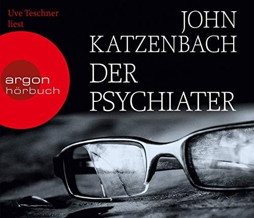 John Katzenbach: HÖRBUCH: Der Psychiater, 6 Audio-CDs