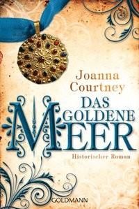 Joanna Courtney: Das goldene Meer