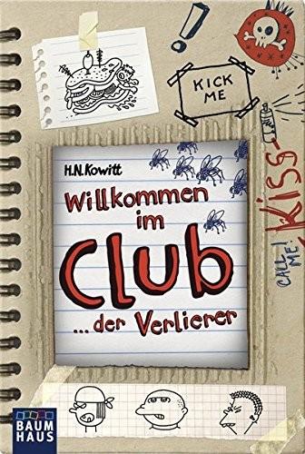 H. N. Kowitt: Willkommen im Club ... der Verlierer
