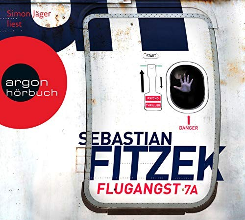 Sebastian Fitzek: HÖRBUCH: Flugangst 7A, 6 Audio-CDs