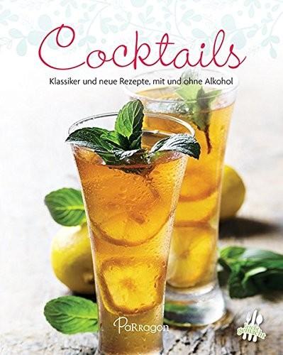 Mini-Kochbuch: Cocktails. Klassiker und neue Rezepte, mit und ohne Alkohol