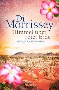 Di Morrissey: Himmel über roter Erde