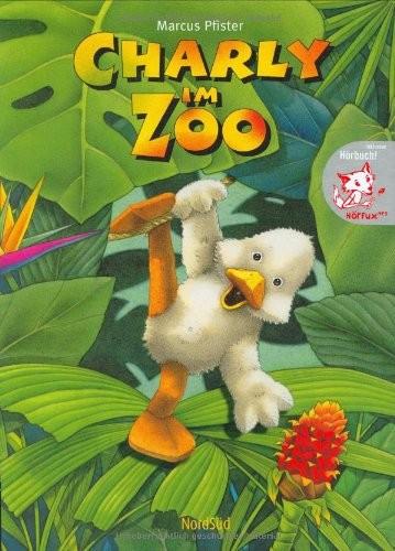 Marcus Pfister: Charly im Zoo