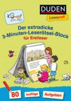 Susanna Moll: Duden Leseprofi – Der extradicke 3-Minuten-Leserätsel-Block für Erstleser
