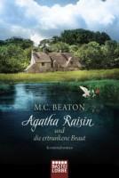 M. C. Beaton: Agatha Raisin und die ertrunkene Braut