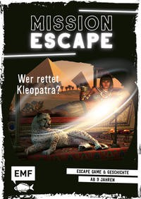 Lylian: Mission Escape - Wer rettet Kleopatra? Escape Game & Geschichte ab 9 Jahren für 1 oder mehre