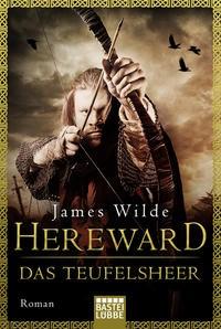 James Wilde: Hereward: Das Teufelsheer