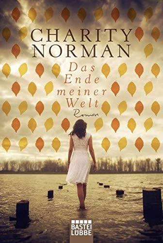 Charity Norman: Das Ende meiner Welt