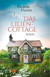 Ricarda Martin: Das Liliencottage