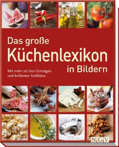 Nina Engels: Das große Küchenlexikon