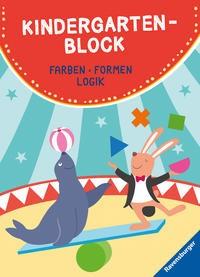 Anja Lohr: Kindergartenblock. Farben, Formen, Logik