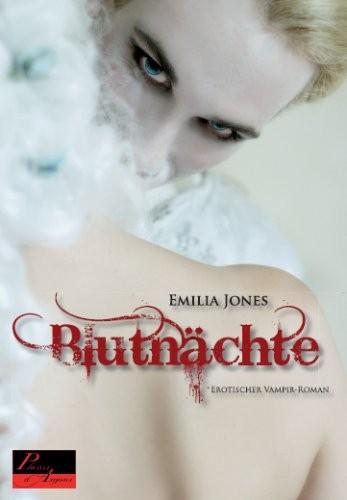 Emilia Jones: Blutnächte. Erotischer Vampir-Roman