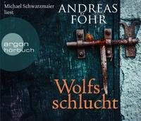 Andreas Föhr: HÖRBUCH: Wolfsschlucht, MP3-CD