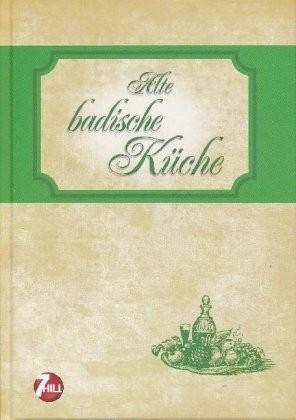 Alte badische Küche, Kochbuch