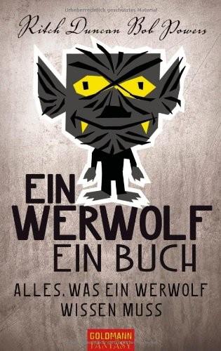 Ritch Duncan/ Rob Powers: Ein Werwolf - Ein Buch