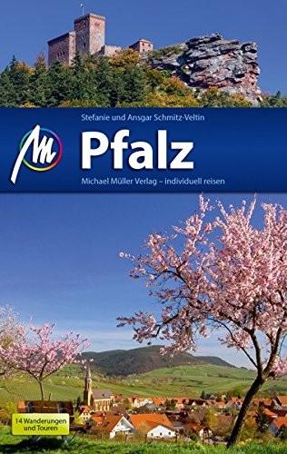 Stefanie Schmitz-Veltin: Michael Müller Verlag MMV Pfalz Reiseführer