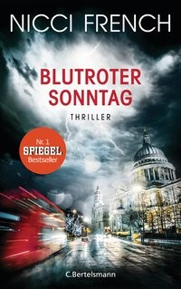 Nicci French: Blutroter Sonntag