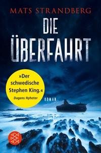 Mats Strandberg: Die Überfahrt