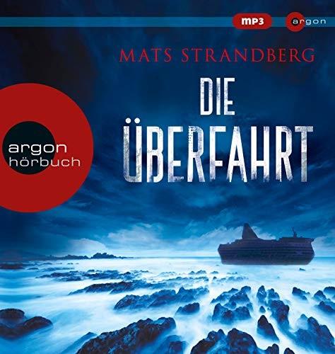 Mats Strandberg: HÖRBUCH: Die Überfahrt, 2 MP3-CDs