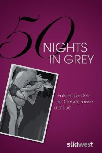 Laura Elias: 50 Nights in Grey