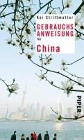 Kai Strittmatter: Gebrauchsanweisung für China