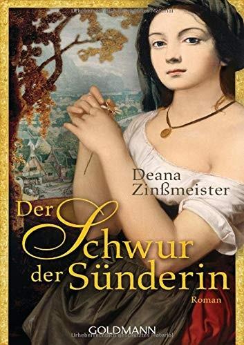 Deana Zinßmeister: Der Schwur der Sünderin