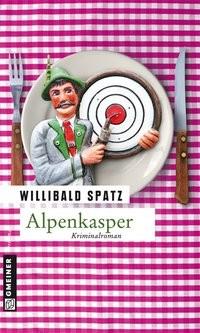 Willibald Spatz: Alpenkasper
