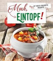Mmh, Eintopf! 57 heißgeliebte Rezepte, Kochbuch