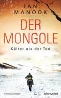 Ian Manook: Der Mongole - Kälter als der Tod