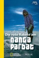 Reinhold Messner: Die rote Rakete am Nanga Parbat