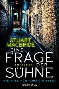 Stuart MacBride: Eine Frage der Sühne