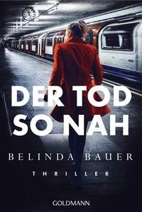 Belinda Bauer: Der Tod so nah