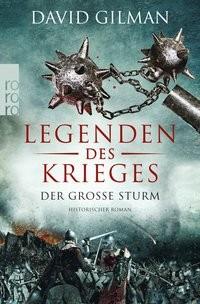 David Gilman: Legenden des Krieges: Der große Sturm