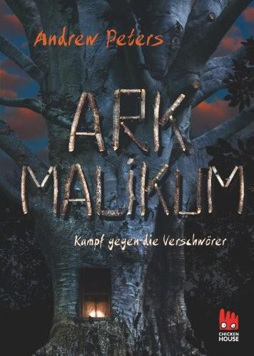 Andrew Peters: Ark Malikum. Kampf gegen die Verschwörer