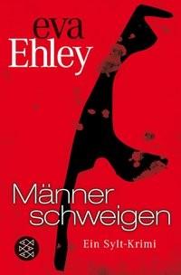 Eva Ehley: Männer schweigen