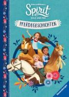 Dreamworks: Spirit Wild und Frei: Pferdegeschichten