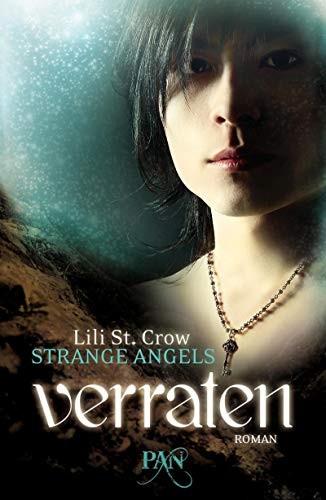 Lili St. Crow: Strange Angels - Verraten