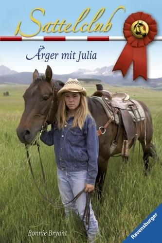Bonnie Bryant: Ärger mit Julia. Sattelclub