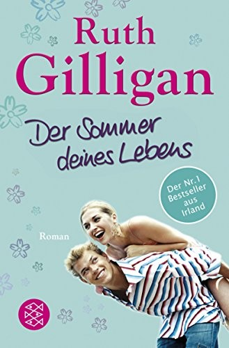Ruth Gilligan: Der Sommer deines Lebens