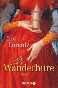 Iny Lorentz: Die Wanderhure