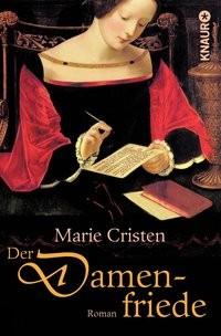 Marie Cristen: Der Damenfriede
