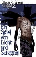 Simon R. Green: Ein Spiel von Licht und Schatten. Nightside