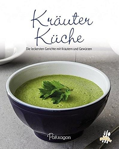 Mini-Kochbuch: Kräuterküche. Die leckersten Gerichte mit Kräutern und Gewürzen