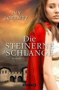 Iny Lorentz: Die steinerne Schlange
