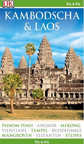 Dorling Kindersley: Vis-à-Vis Reiseführer Kambodscha & Laos