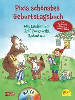 Lucia Fischer: Pixi Bücher, Pixis schönstes Geburtstagsbuch, mit Audio-CD